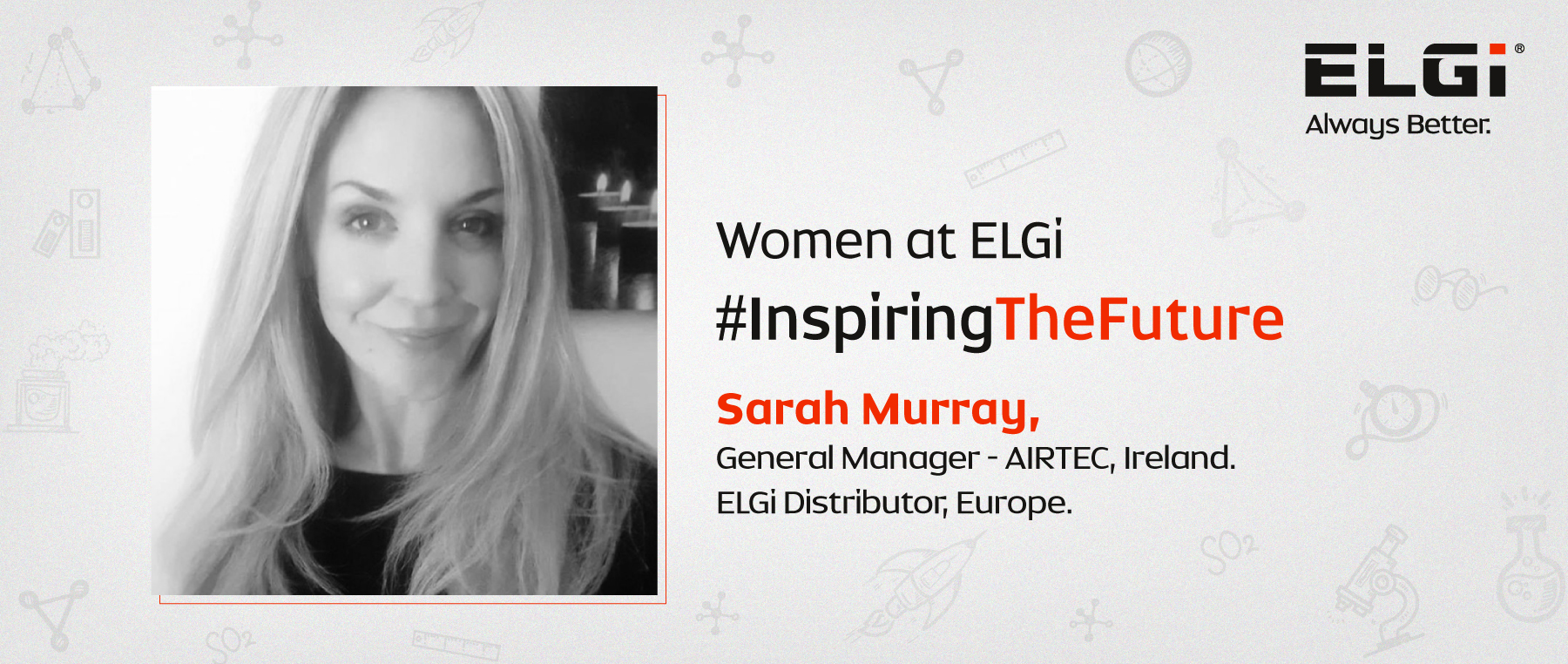 Women at ELGi #InspiringTheFuture – Sarah Murray Walsh
