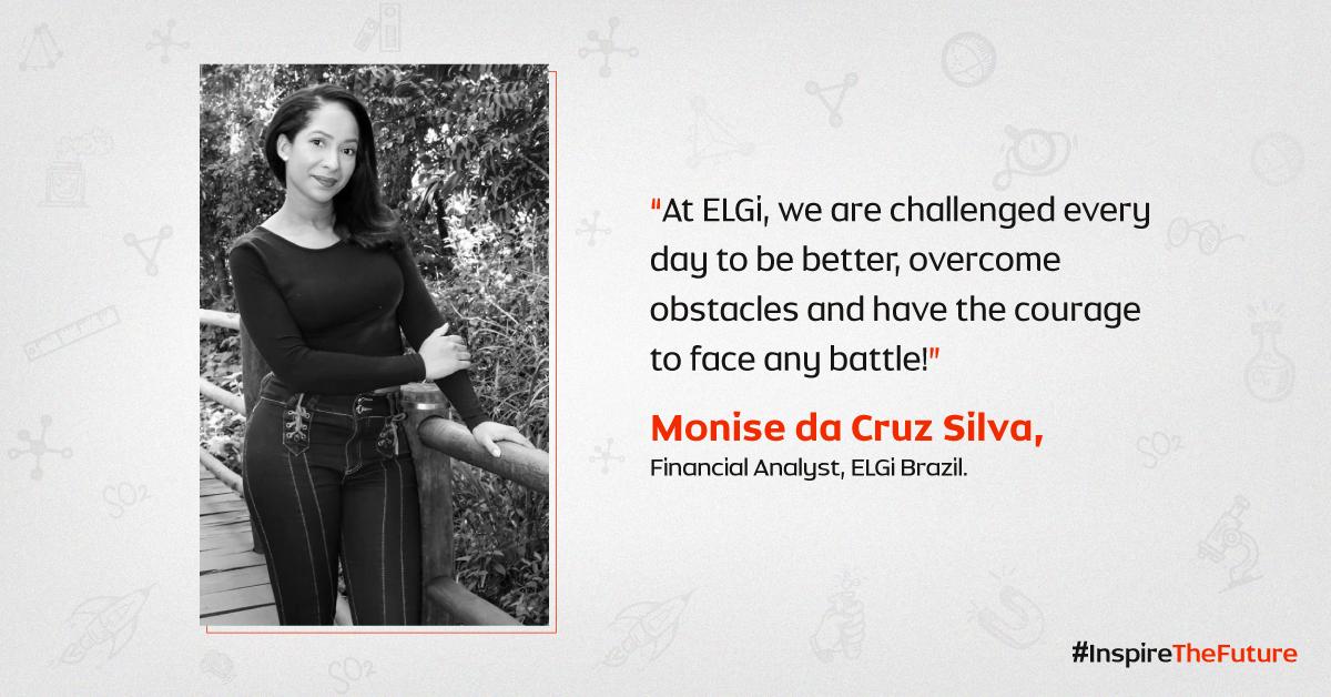 Women At ELGi #InspiringTheFuture – Monise da Cruz Silva
