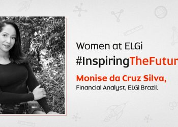 Women At ELGi #InspiringTheFuture – Monise da Cruz Silva