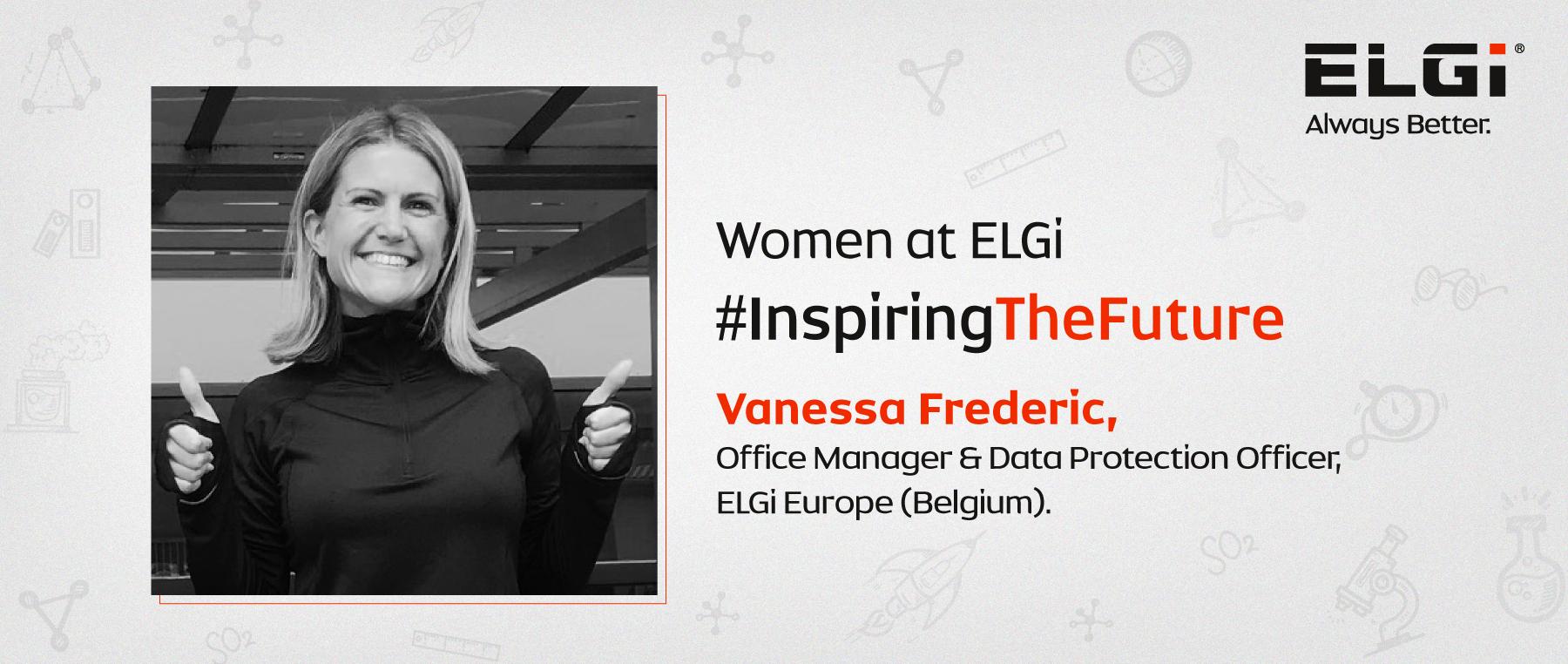 Women At ELGi #InspiringTheFuture – Vanessa Frederic
