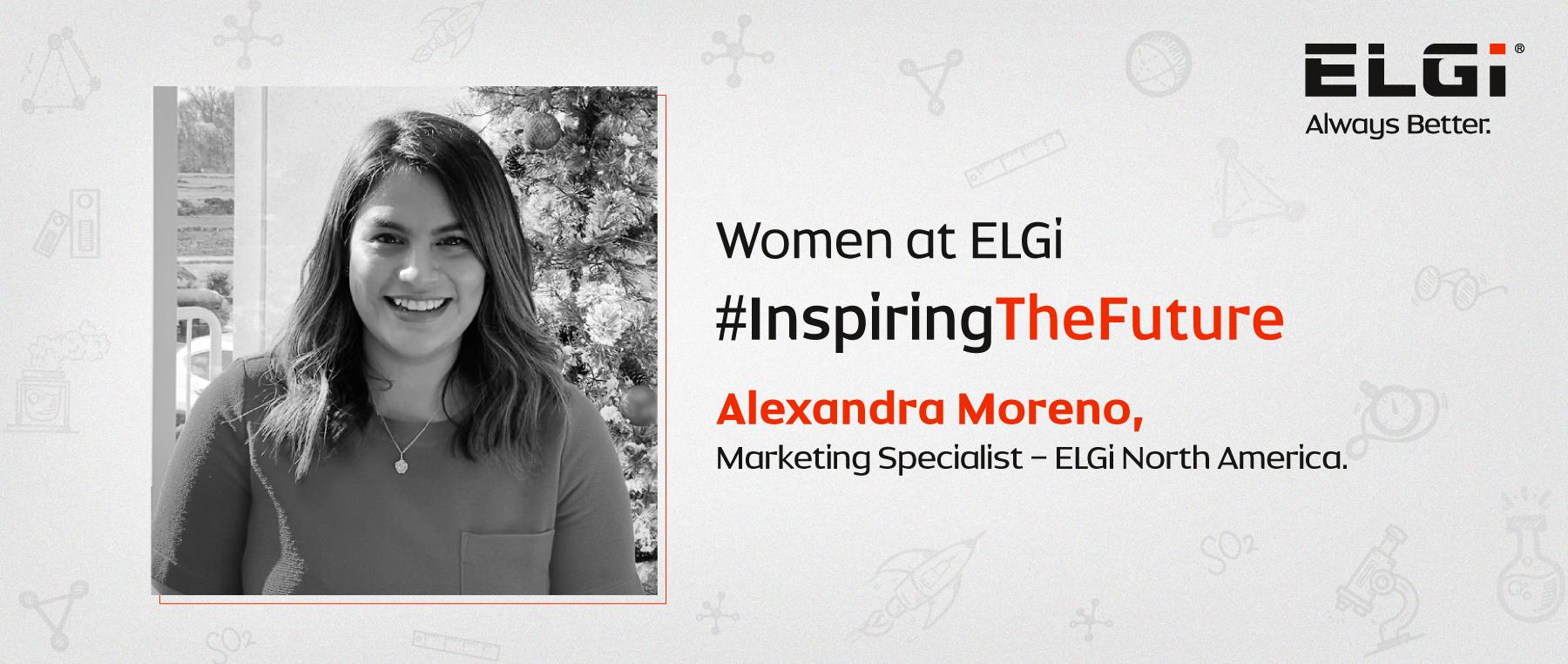 Women at ELGi #InspiringTheFuture – Alexandra Moreno