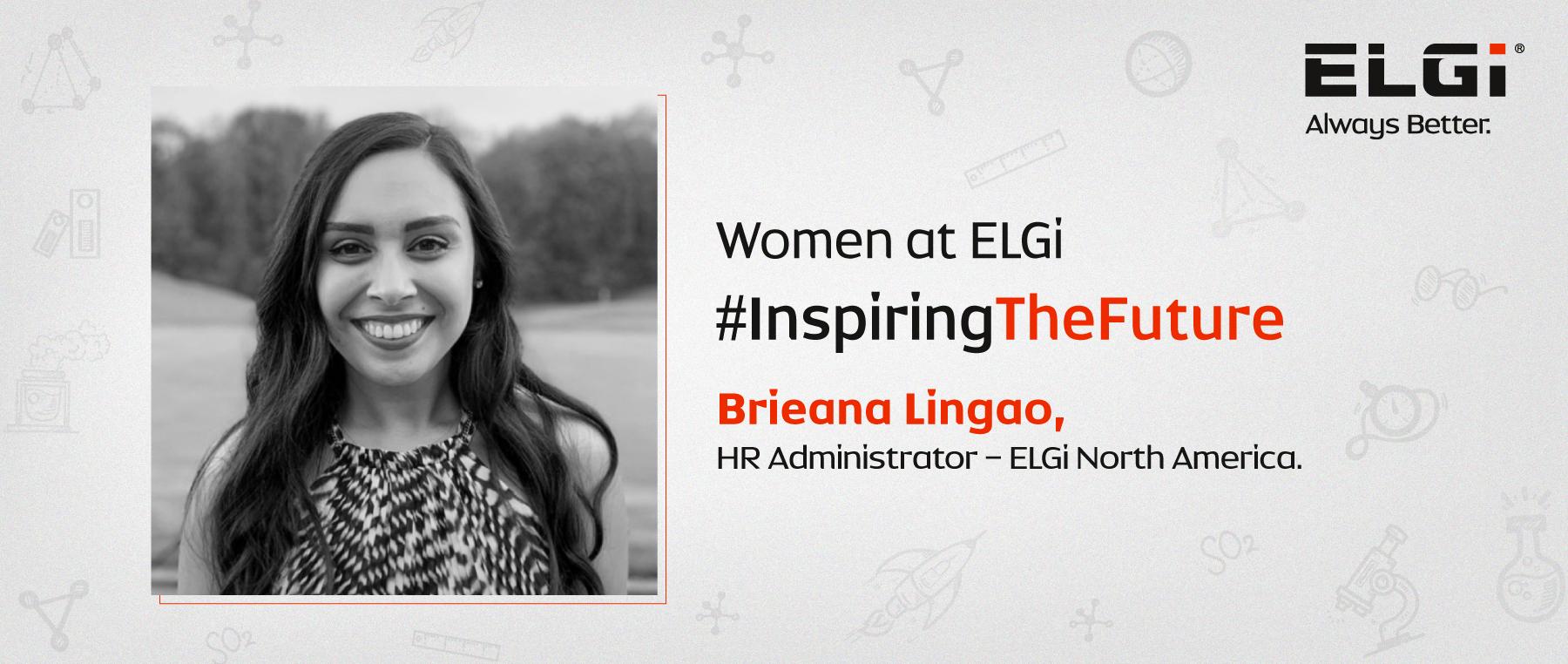 Women at ELGi #InspiringTheFuture – Brieana Lingao